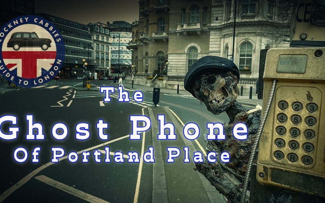 The Ghost Phone of Portland Place